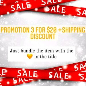 Promotion 3 for$20+shipping discount